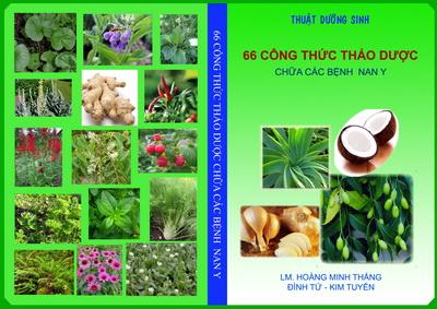 NỘI DUNG sách 66 Công thức thảo dược chữa các bệnh nan y