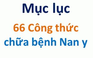 Mục lục 66 Công thức chữa bệnh Nan y
