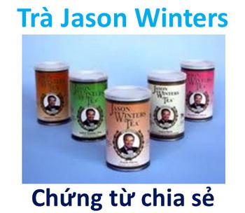 Những chia sẻ khỏi bệnh nan y nhờ uống trà Jason Winters