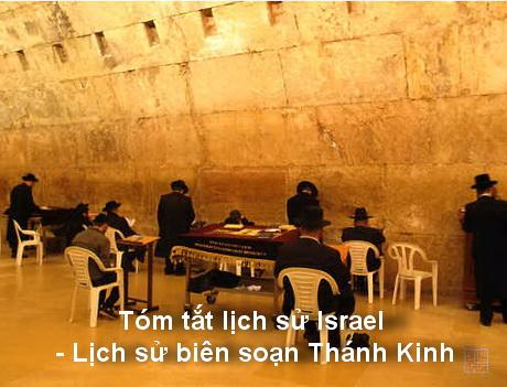 Tóm tắt lịch sử Israel – Lịch sử biên soạn Thánh Kinh