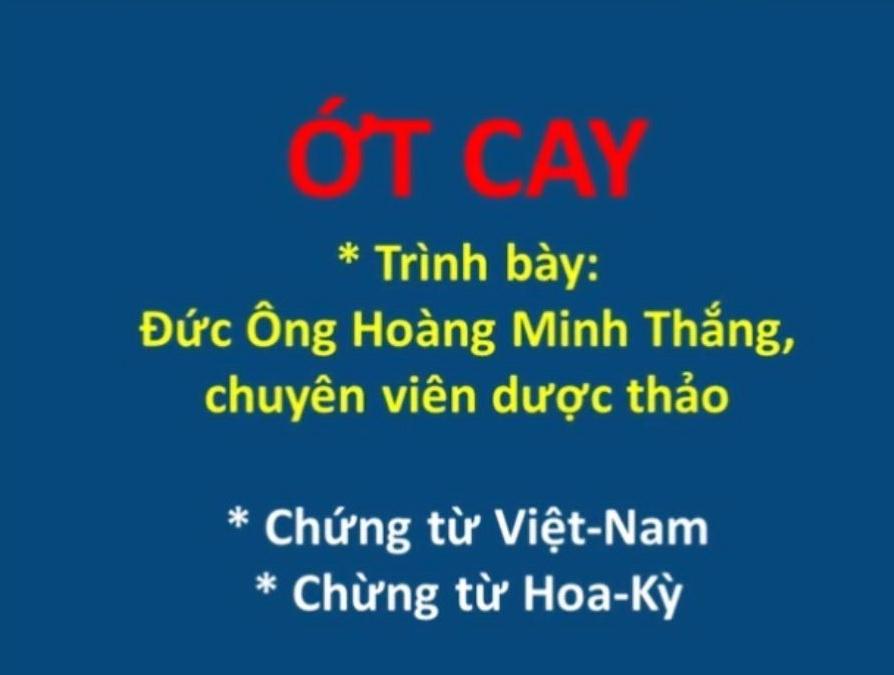 video dược tính của Ớt cay và 2 chứng từ sinh động từ Hoa-kỳ và Việt-nam