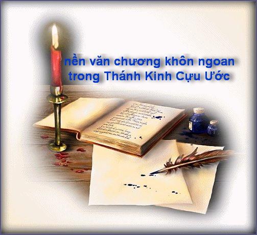 Nền văn chương khôn ngoan trong Thánh kinh Cựu ước: Sách Châm Ngôn, Sách Ông Gióp, Sách Giảng Viên, Sách Huấn Ca, Sách Khôn Ngoan, Sách Thánh Vịnh