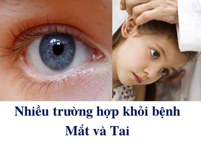 Nhiều trường hợp khỏi bệnh về Mắt và Tai – Công thức của bác sĩ Christopher