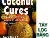 Tẩy lọc đường tiêu hóa bằng dầu dừa (bác sĩ Bruce Fife)